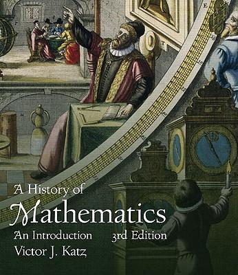 A History of Mathematics By Katz, Victor J.