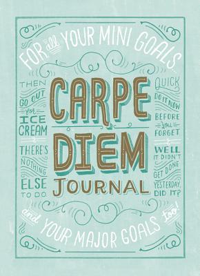 Carpe Diem Journal By Mcdevitt, Mary Kate
